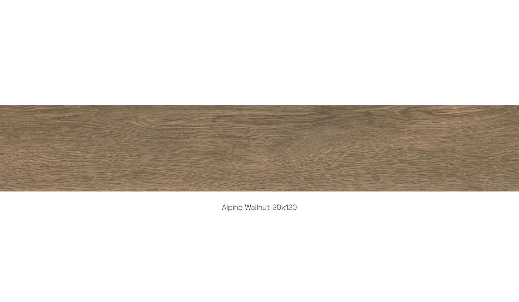 Alpine walnut 20 x 120